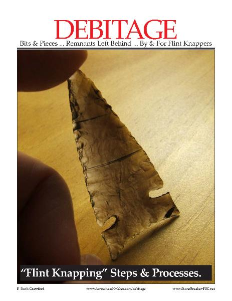 DEBITAGE ~ Flint Knapping Steps & Processes ... Order your book today.